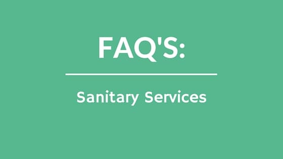 FAQs: Sanitary Services