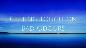 Getting Tough on Bad Odours
