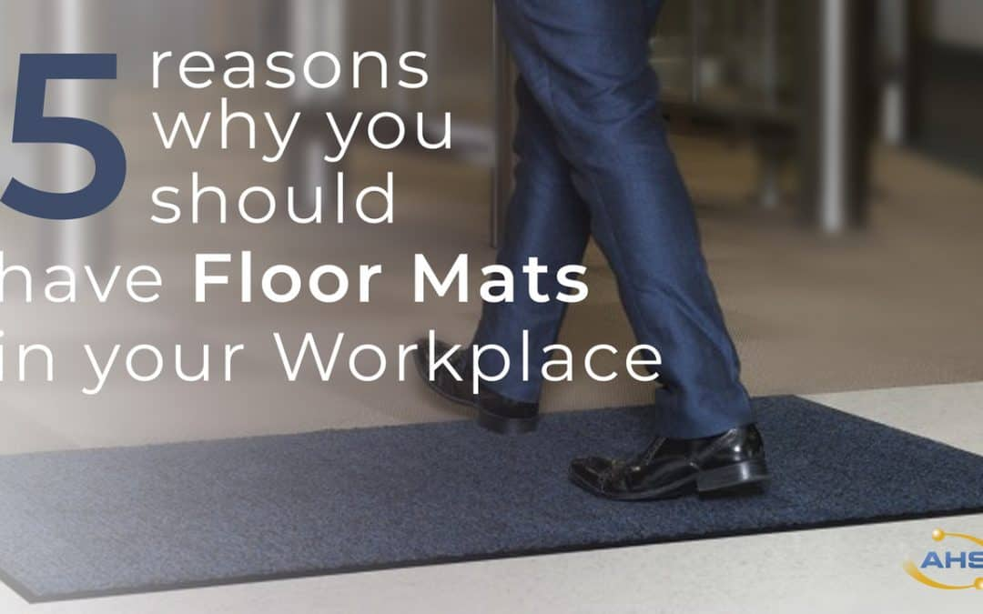 5 reasons why you should have Floor Mats in your workplace